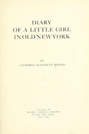 Diary of a Little Girl In Old New York p11
