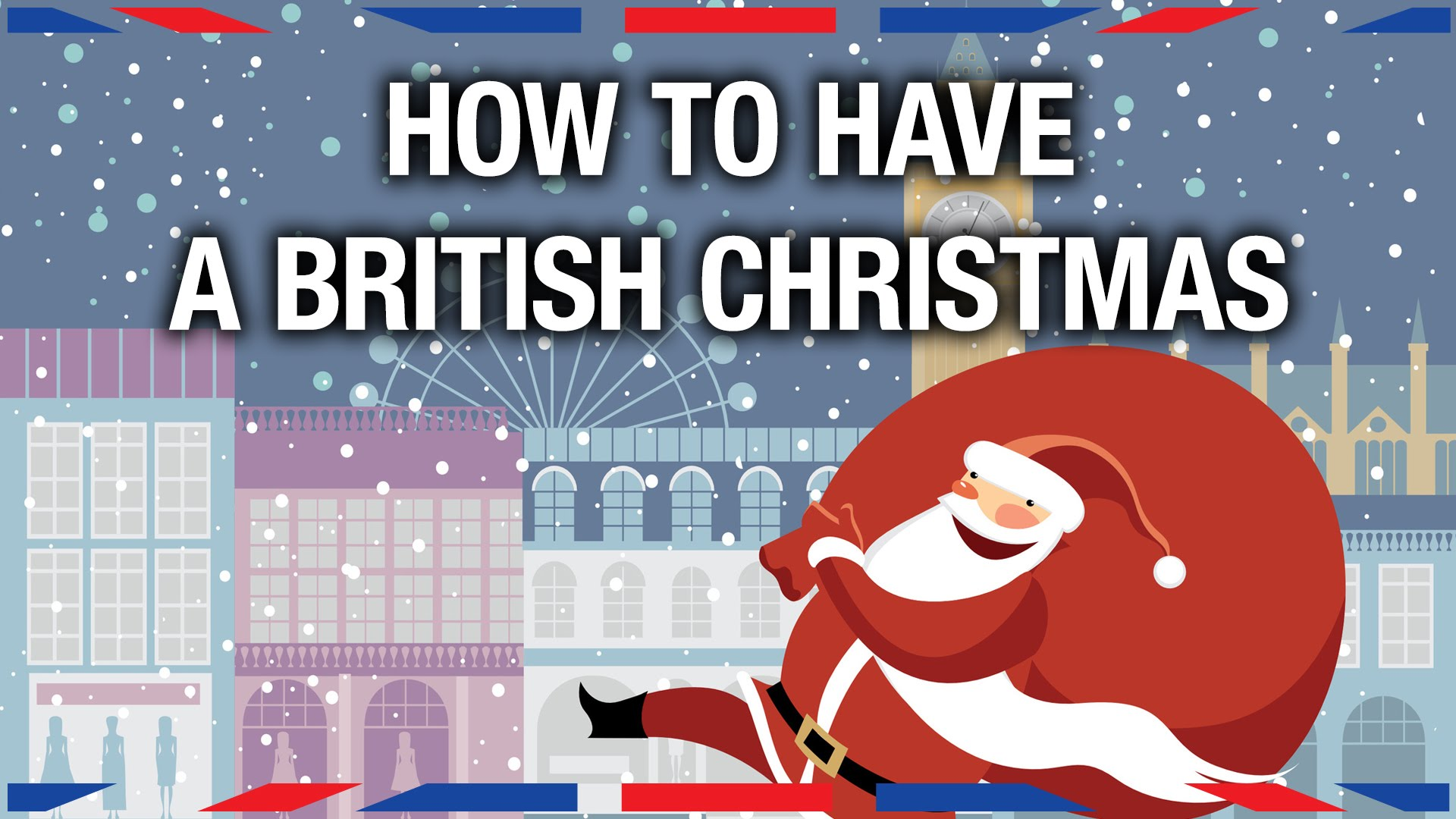 Siobhan Thompson of Anglophenia Explains How a Proper British Christmas is Celebrated