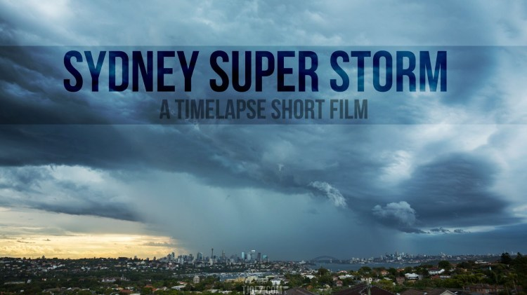 Stunning Time-Lapse Video of a Large Storm Forming Over Sydney, Australia