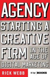 Agency by Rick Webb