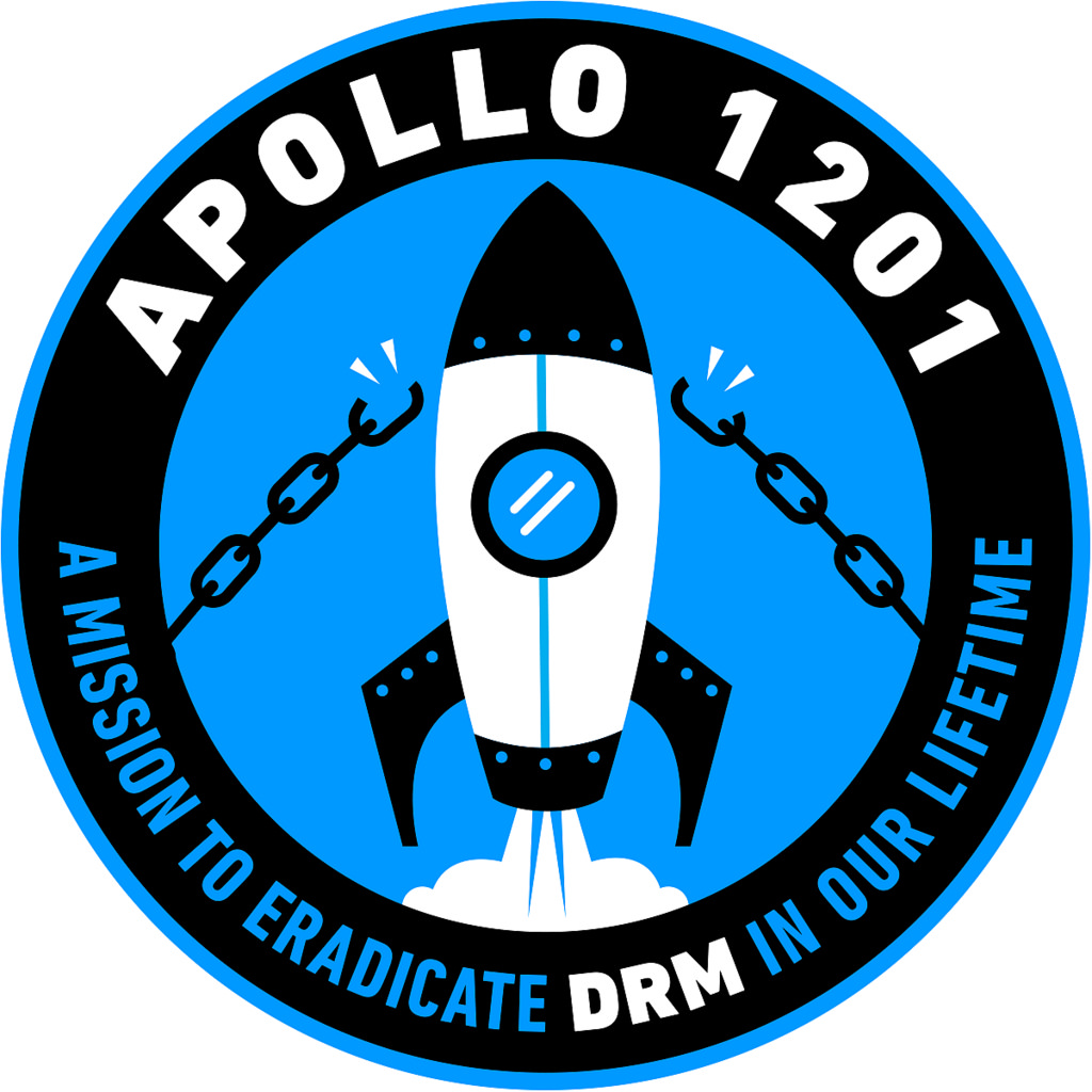 Apollo 1201 Project, A Mission to Eliminate Digital Rights Management  Within a Decade
