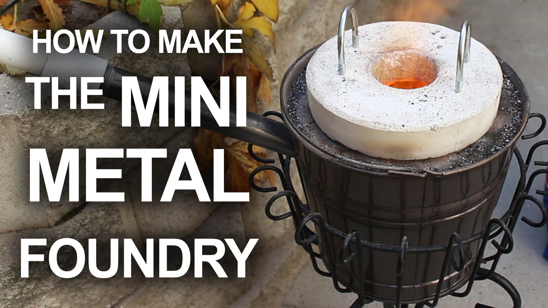 How To Make A Simple And Inexpensive Mini Metal Foundry