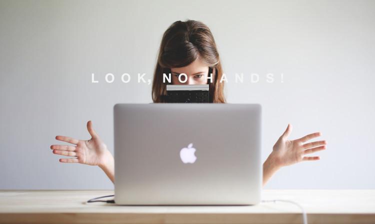 Look, No Hands