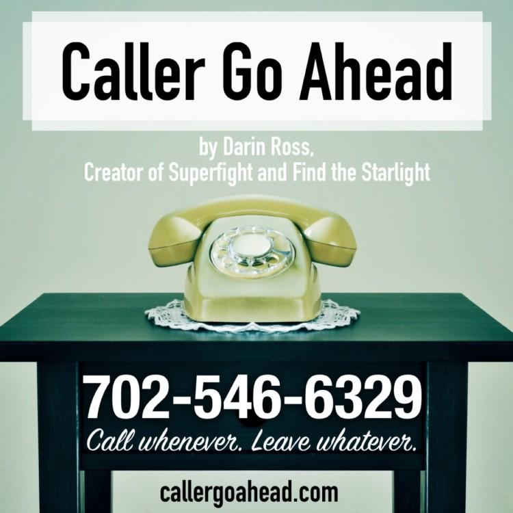 Caller Go Ahead Podcast