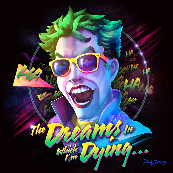 Joker - The Dreams In Which I'm Dying by RockyDavies