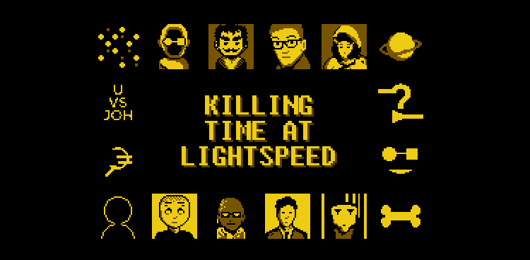 Killing Time At Lightspeed