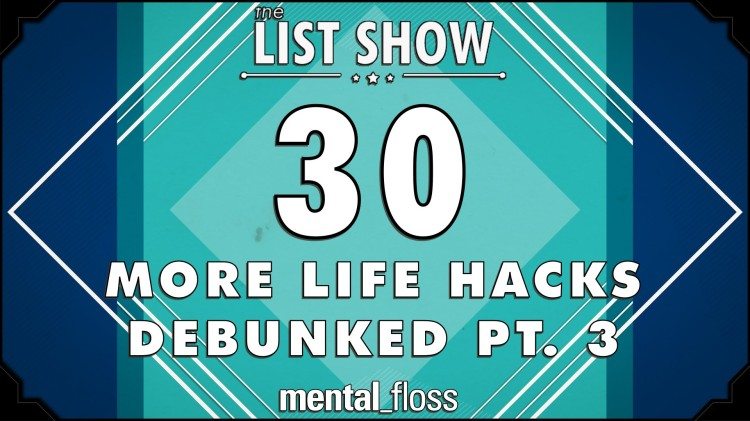 Mental Floss Debunks Another Series of Internet Life Hacks