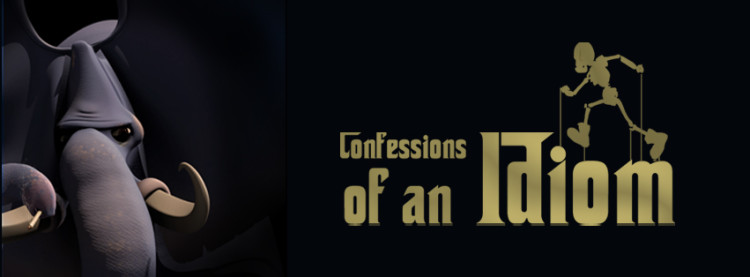 Confessions of an Idiom