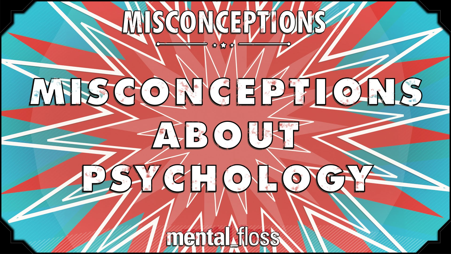 Common Misconceptions About Psychology Are Examined Explained And Debunked