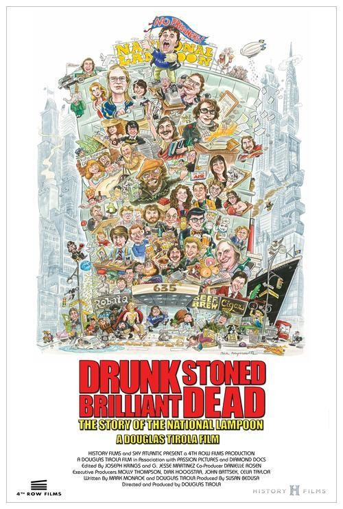 Drunk_Stoned_Brilliant_Dead_Poster