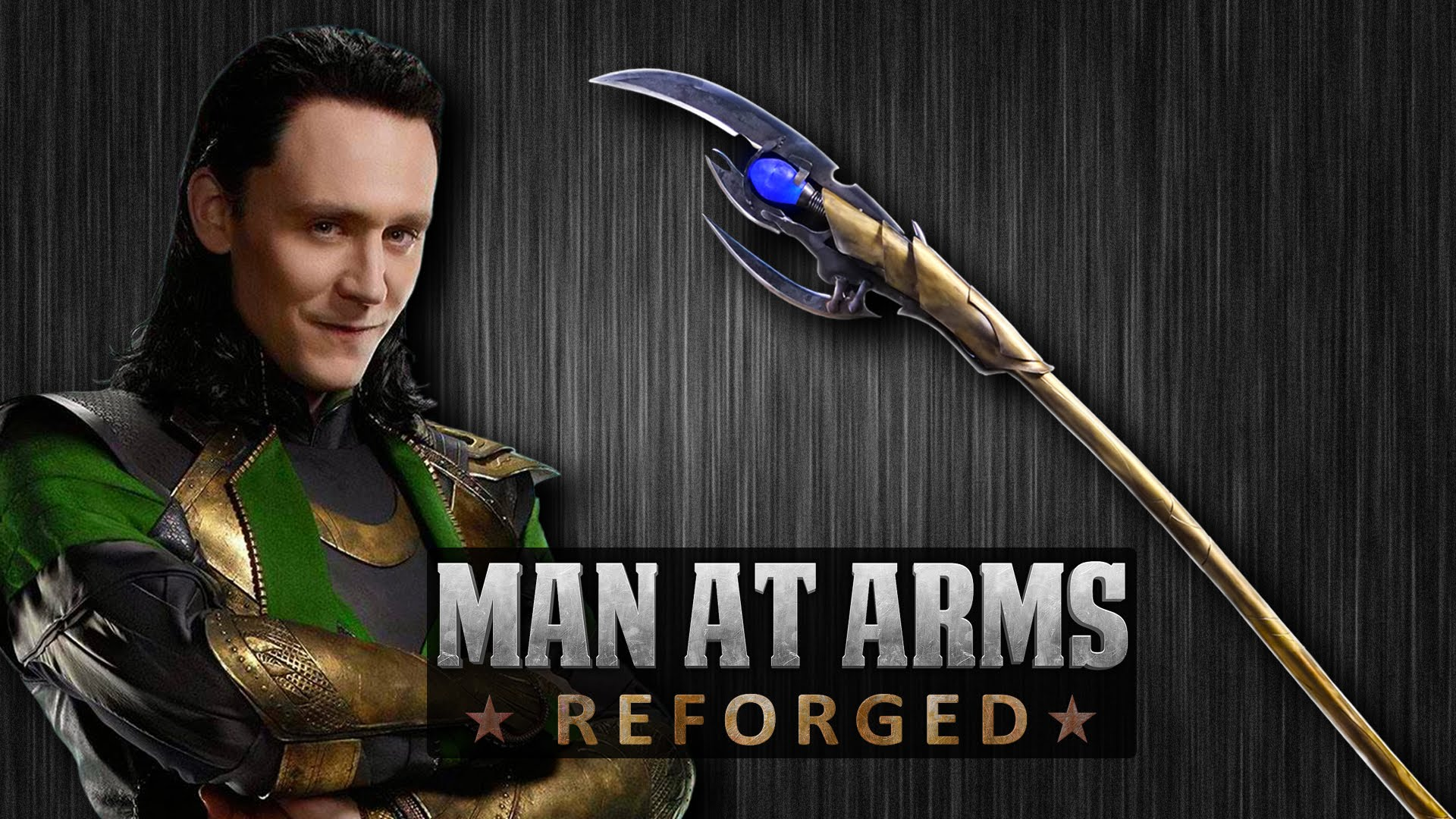 Man At Arms Reforged Forges A Real Life Version Of Loki S