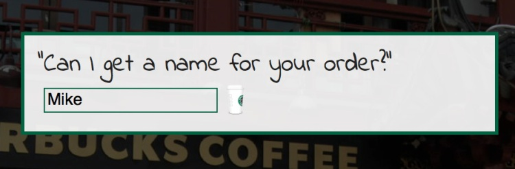 What's My Starbucks Name?