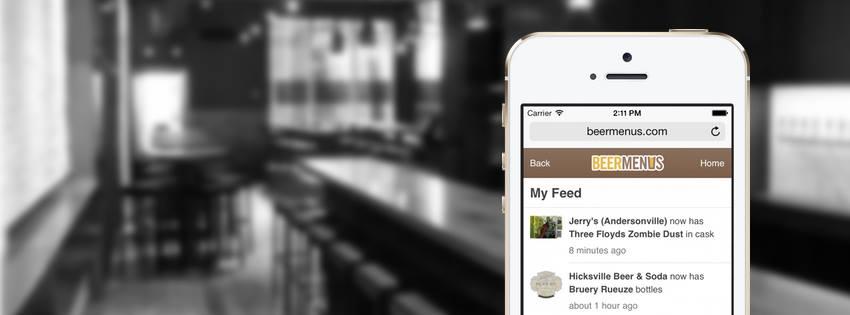 BeerMenus, A Smartphone App That Notifies Beer Lovers Where Their Favorite Brews Are Being Served or Sold