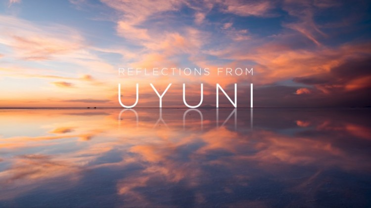 Reflections from Uyuni Time-Lapse