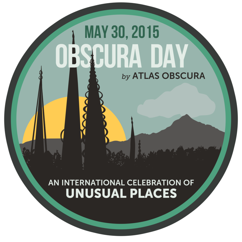 Obscura Day 2015, A Global Celebration of Unusual and Hidden Places