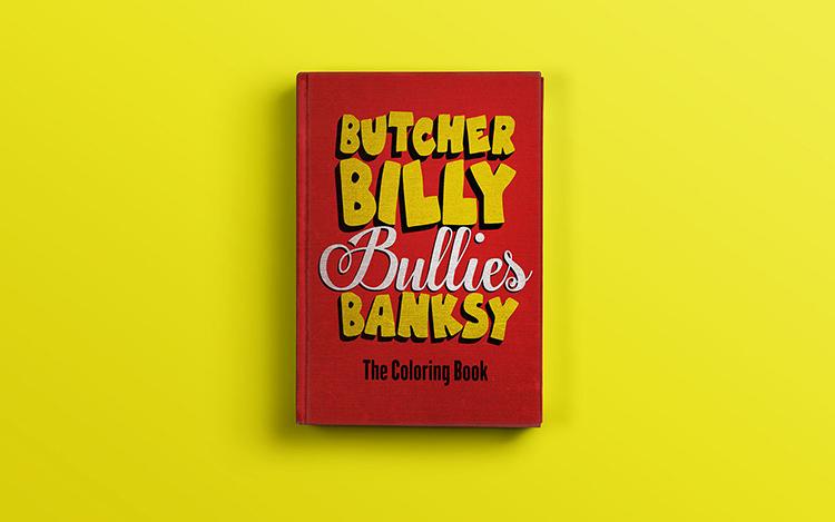 Butcher Billy Bullies Banksy