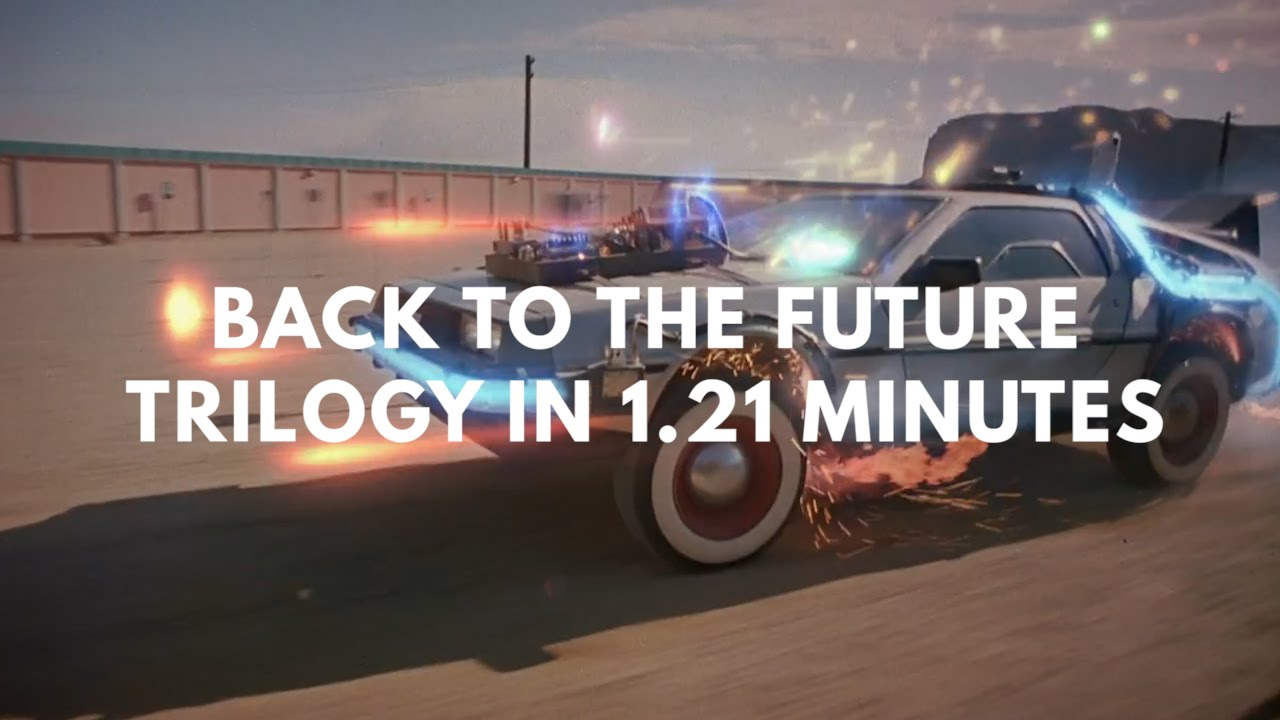 The 'Back to the Future' Trilogy in 1.21 Minutes
