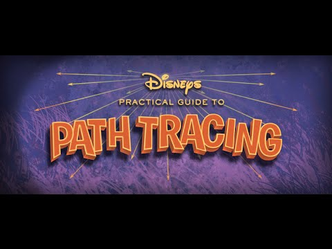 A Practical Guide to Hyperion, Walt Disney Animation Studios' Powerful Path Trace Rendering Software