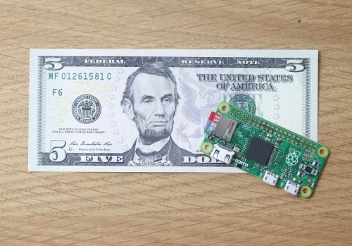 Raspberry Pi Zero and a Five Dollar Bill