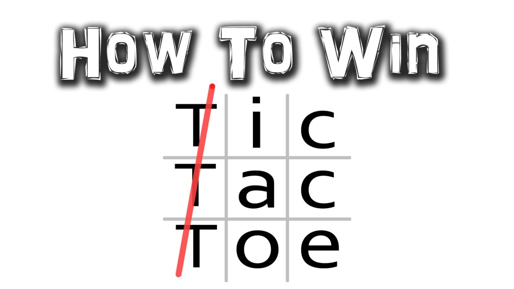 Simple Tips on How to Win a Game of Tic-Tac-Toe