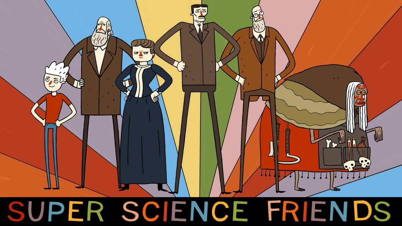 'Super Science Friends', An Animated Series About a Super-Powered Team of Some of the World's Greatest Scientists