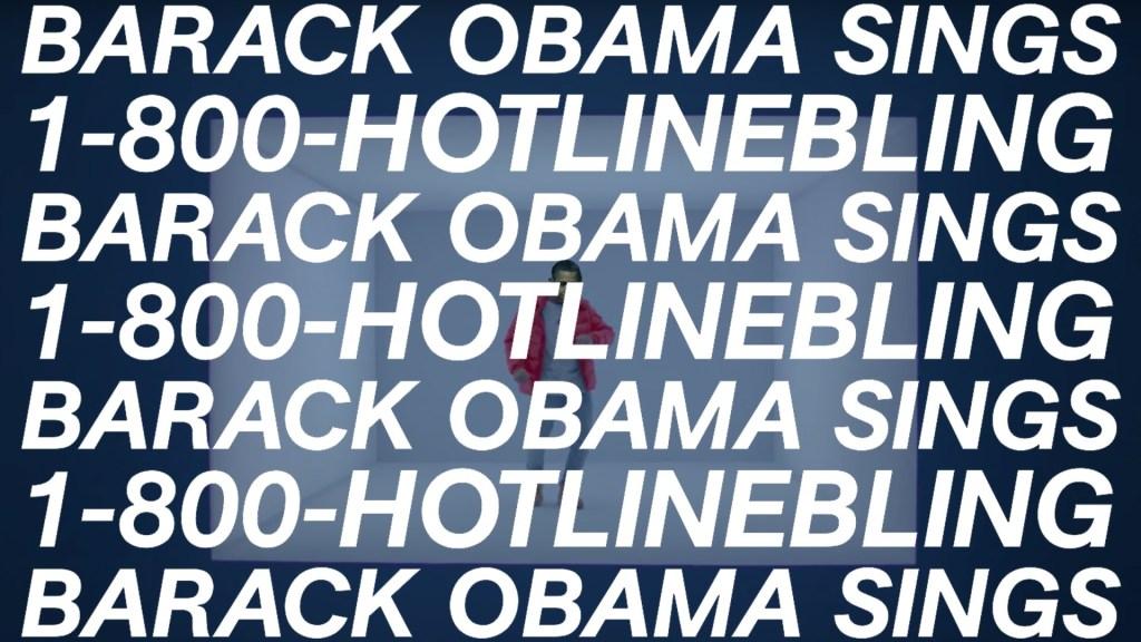 Barack Obama Singing 'Hotline Bling' by Drake