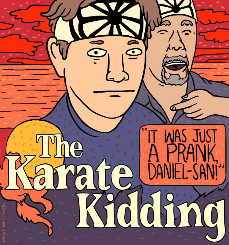The Karate Kidding