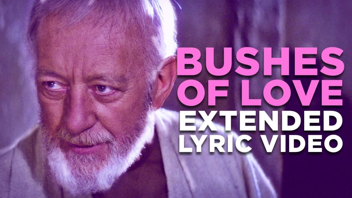 Bushes Of Love A Bad Lip Reading Parody Of Ben Kenobi