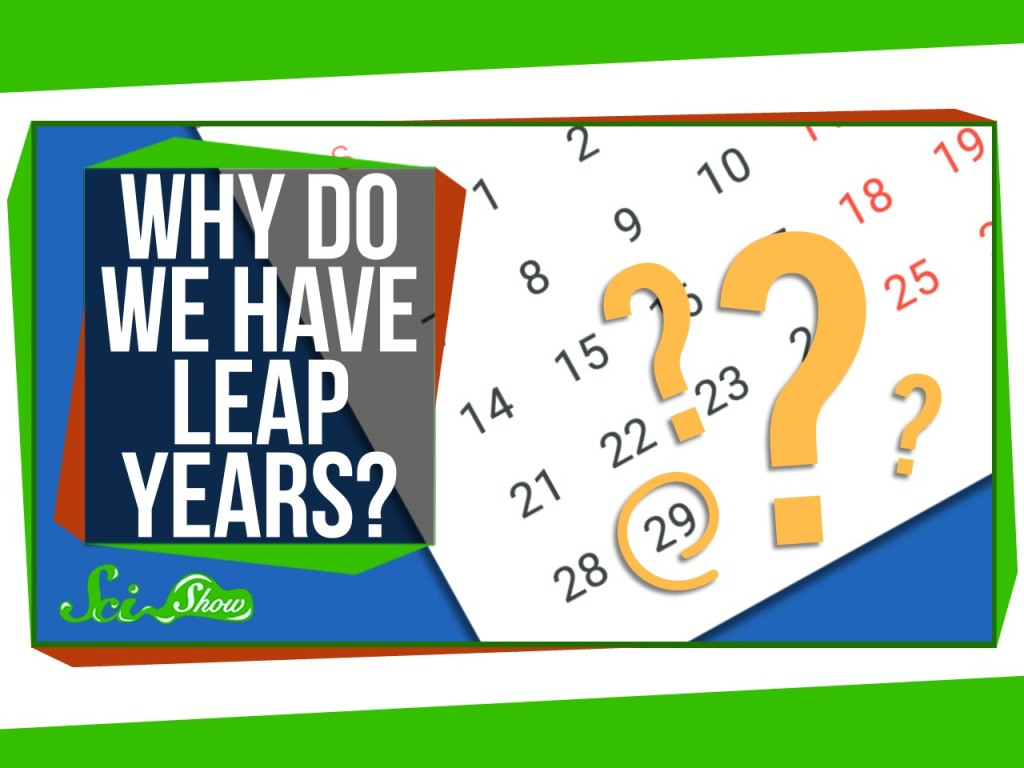 An Explanation of Why We Have Leap Years
