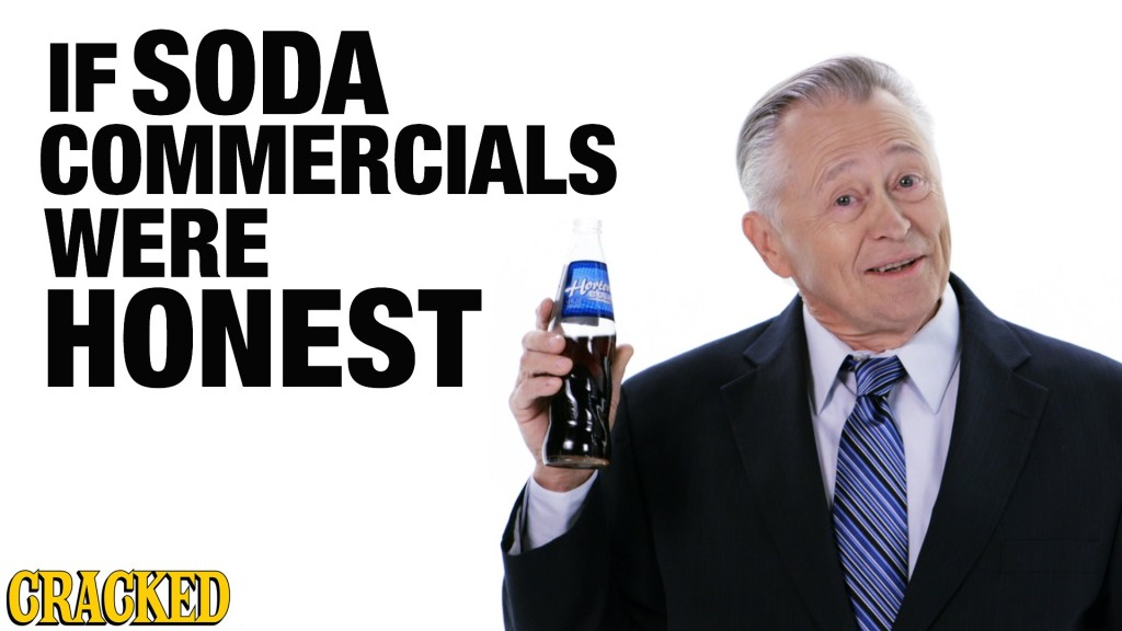 What If Soda Commercials Were Honest