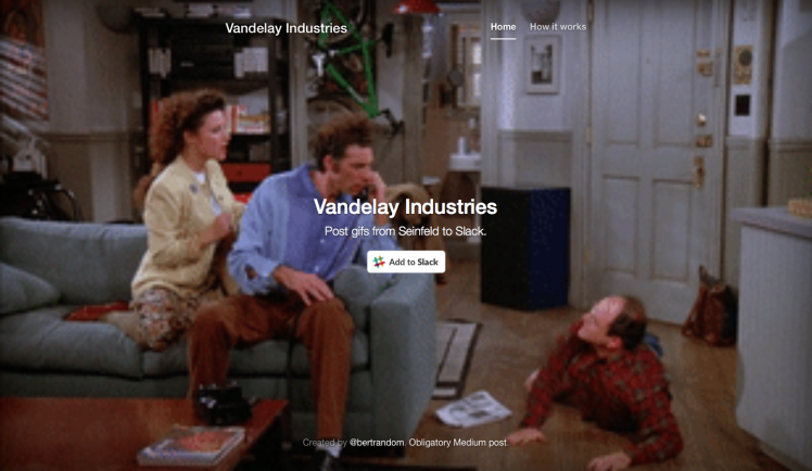 Vandelay Industries A Bot That Adds GIFs From All Nine Seasons Of Seinfeld To Slack Conversations