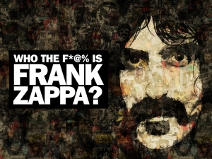 Who the F is Frank Zappa