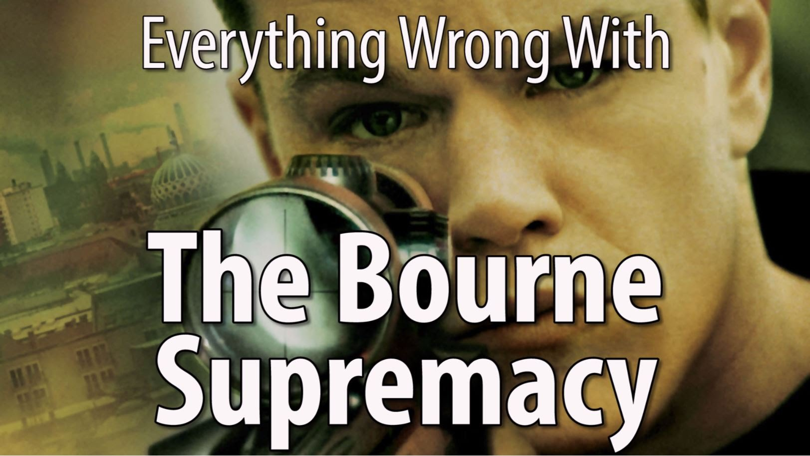 Everything Wrong With The Bourne Supremacy