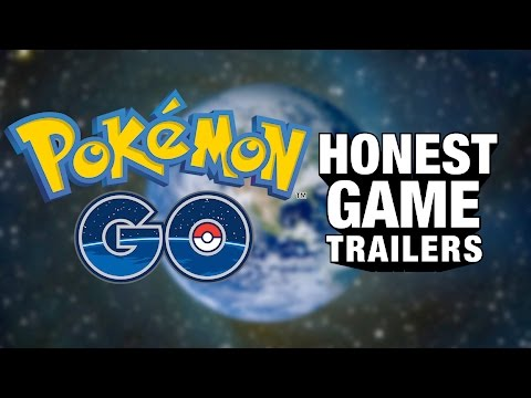 Honest Game Trailer for Pokémon Go
