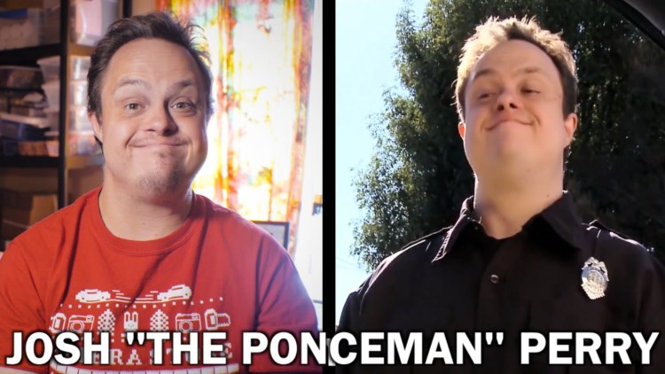 Josh 'The Ponceman' Perry, An Amazing Actor With Down's Syndrome and an Incredible Sense of Humor