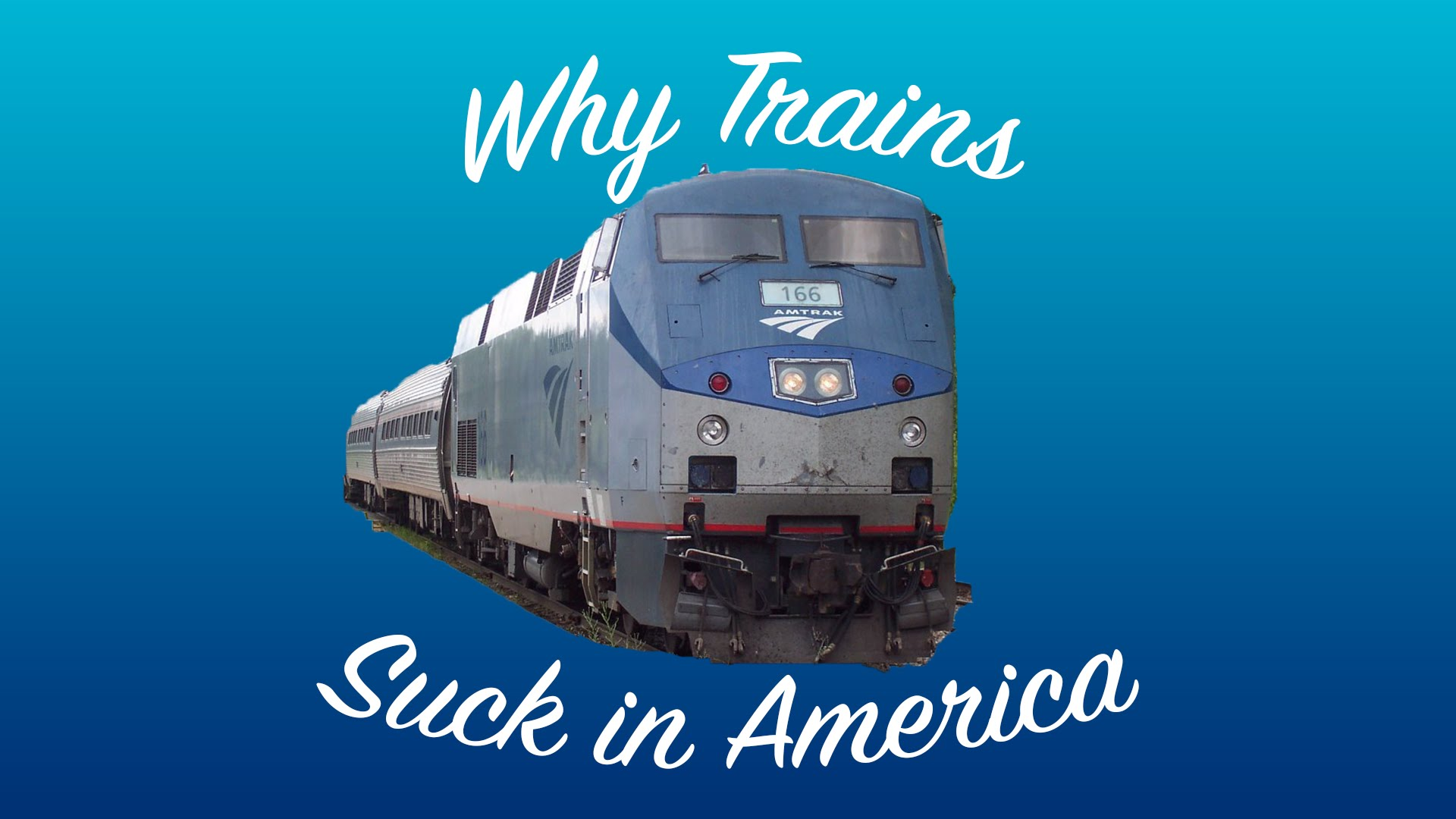 Why Train Travel Sucks in the United States