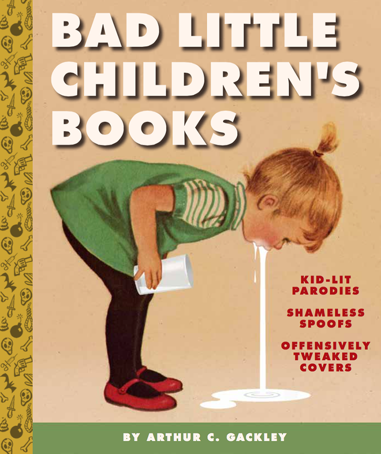 Classic Children S Book Covers : Bad little children s books dark parodies of classic