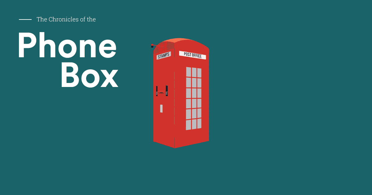 Chronicles of the Phone Box