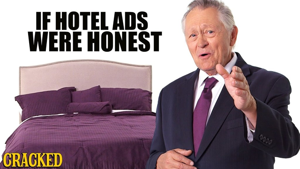 An Honest Ad for Hotels, Buildings With Rooms You Can Do Whatever You Want in for Money