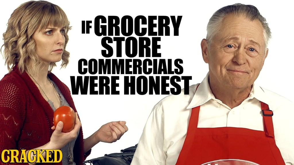 What It Would Be Like If Grocery Store Commercials Were Honest