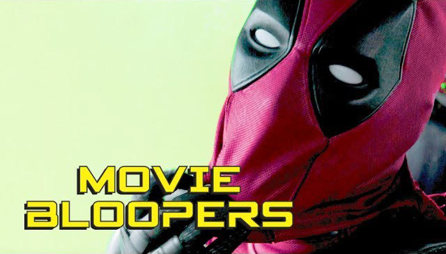 A Hilarious Compilation of Bloopers From Deadpool