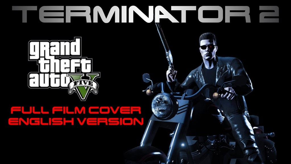 The Entire Terminator 2: Judgment Day Film Recreated in Grand Theft Auto V