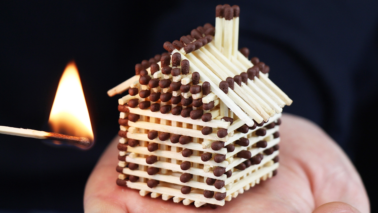 How to Make a Tiny House Out of Matchsticks Without Using Glue and Then Burn It Down