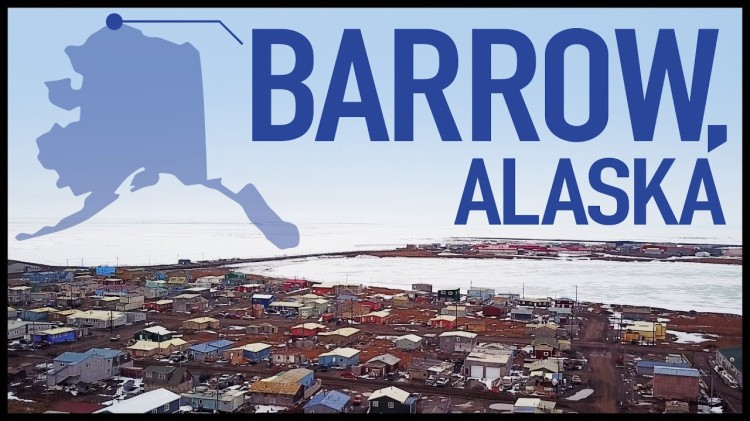 A Fascinating Three Part Look at Barrow, Alaska, the Most Northern Town in the United States