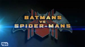 Batmans Vs. Spider-Mans