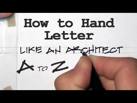 How to Hand Letter Like an Architect From A to Z