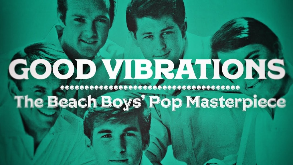 The Pioneering Musical Brilliance of the Iconic Beach Boys Song 'Good Vibrations'