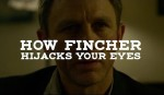 How Fincher Hijacks Your Eyes