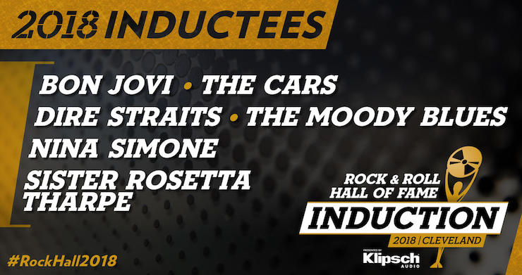 The Rock Hall Announces the Class of 2018 Inductees Into the Rock and Roll Hall of Fame