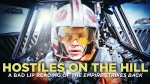 Hostiles on the Hill, An Extended Lyric Video for Bad Lip Reading's Empire Strikes Back Parody